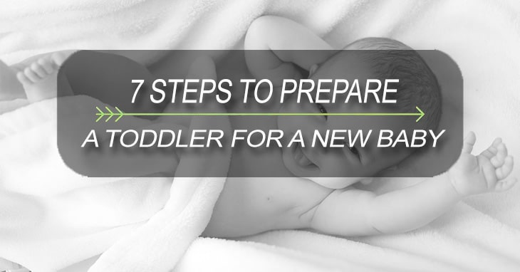 7 Steps to Prepare a Toddler for a New Baby
