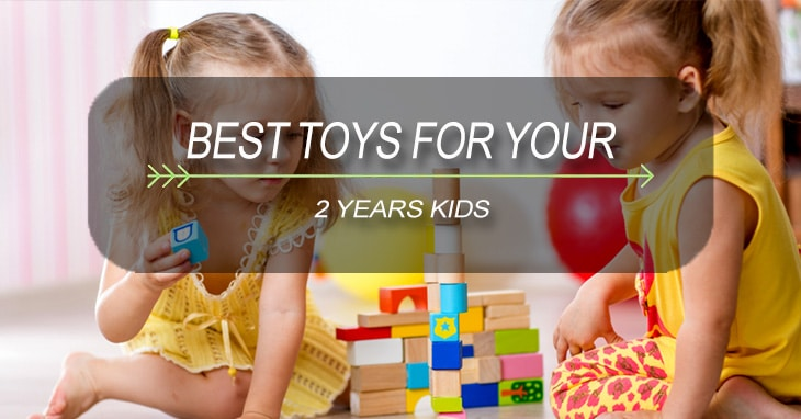 best toys for your 2 year kids
