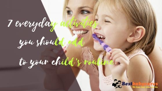 7 everyday activity child routine